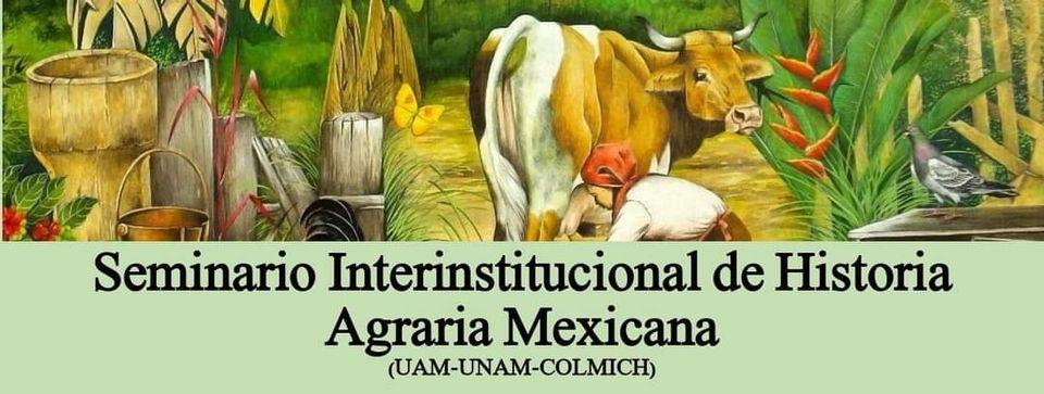 Seminario de Historia Agraria Mexicana